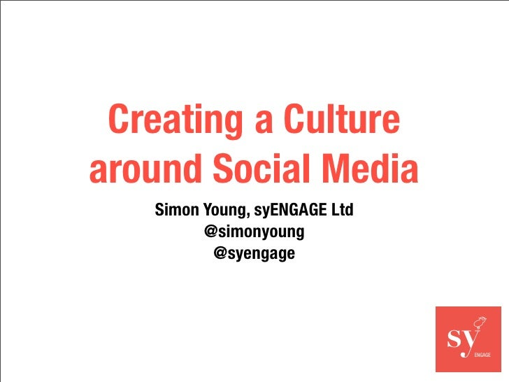 Creating a Culture around Social Media