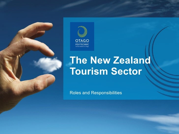 The New Zealand Tourism Sector Roles and Responsibilities