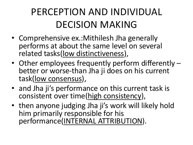 perception and individual decision making essay Perception and individual decision making home page similar essays how can perception affects the decision making process.