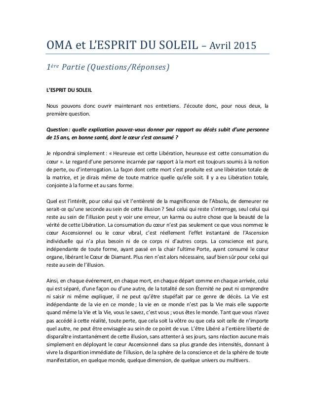 OMA et L'ESPRIT DU SOLEIL – Avril 2015 1ère Partie (Questions/Réponses) L'ESPRIT DU SOLEIL Nous pouvons donc ouvrir mainte...