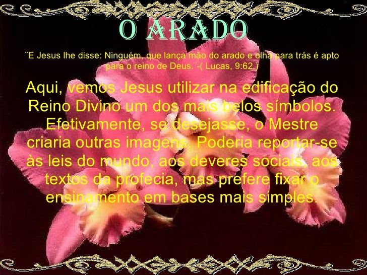o arado ¨E Jesus lhe disse: Ninguém, que lança mão do arado e olha para trás é apto                     para o reino de De...