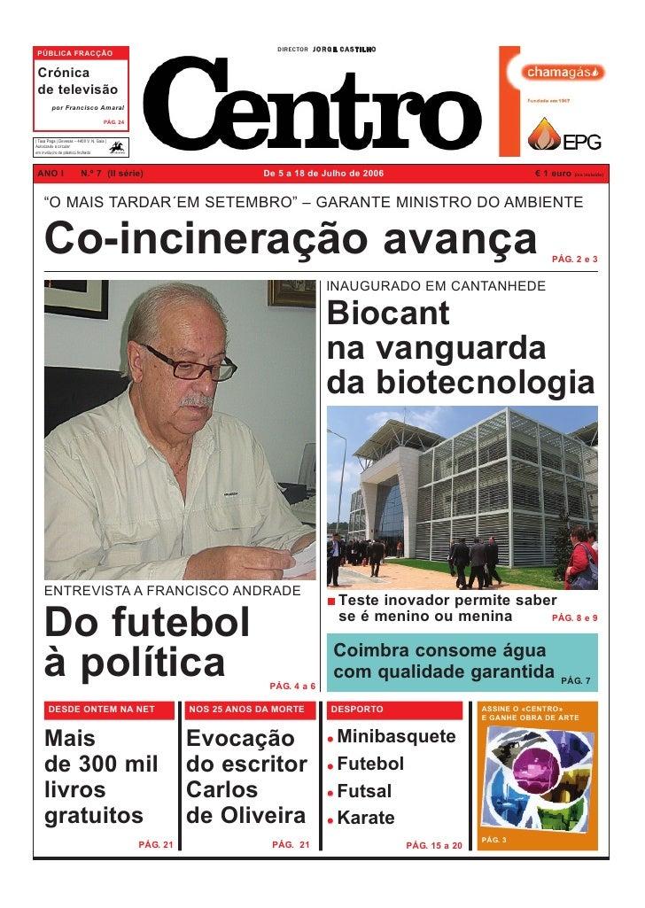 DIRECTOR J O R G E C A S T I L H O  PÚBLICA FRACÇÃO   Crónica  de televisão          por Francisco Amaral                 ...