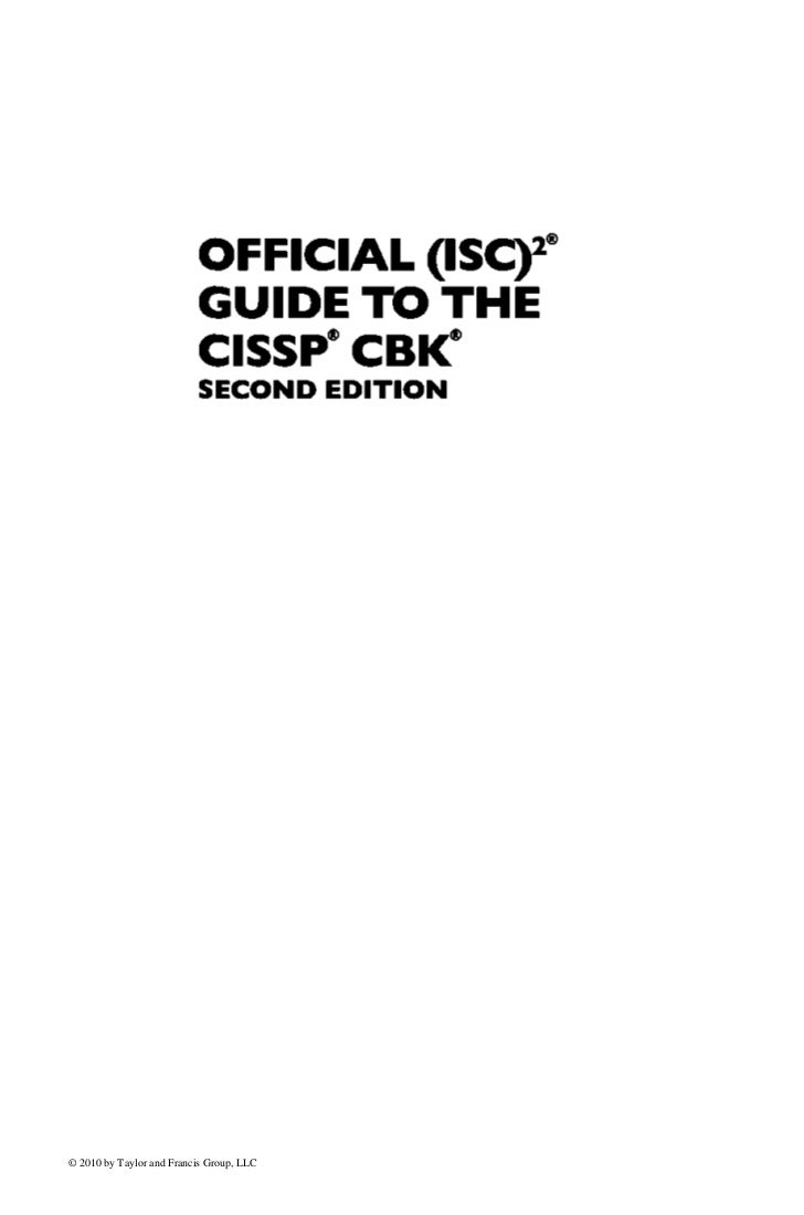 OFFICIAL (ISC)2                           GUIDE TO THE                           CISSP CBK                           SECON...