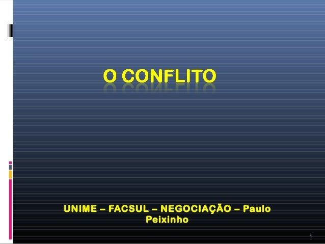 UNIME – FACSUL – NEGOCIAÇÃO – Paulo              Peixinho                                      1