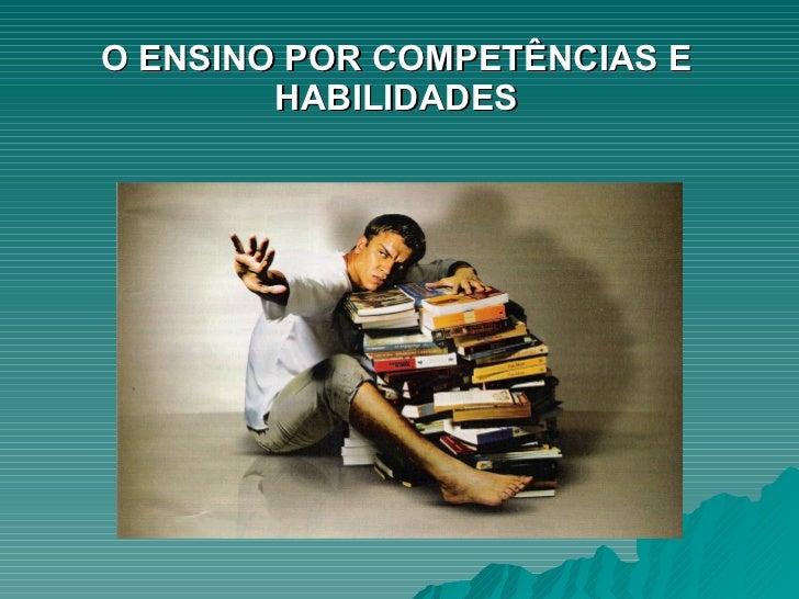 O Ensino Por Competencias E Habilidades