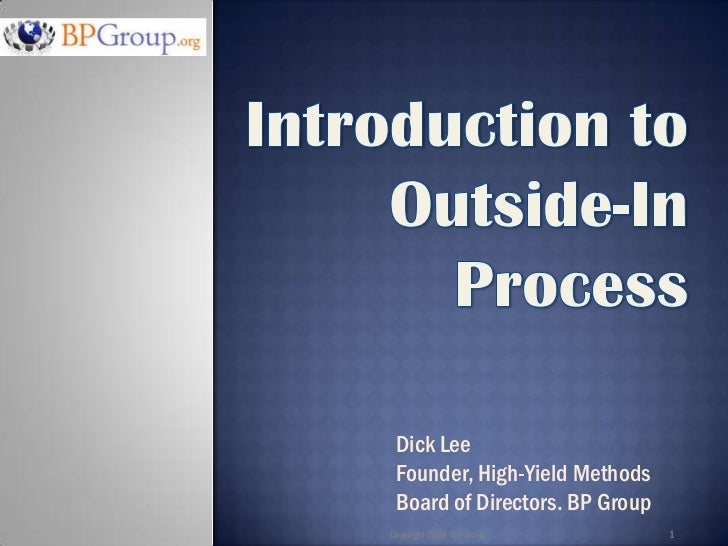Dick Lee  Founder, High-Yield Methods  Board of Directors. BP Group Copyright 2009 BP Group         1