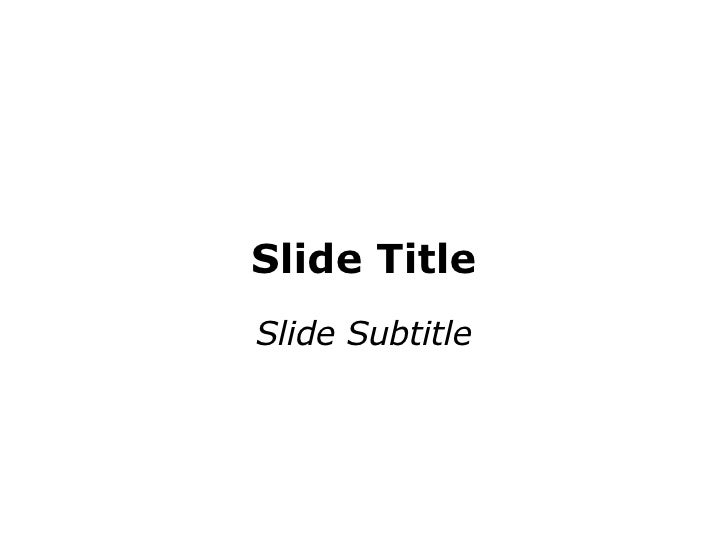 Slide Title Slide Subtitle