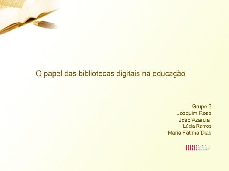 O Papel Das Bibliotecas Digitais Na EducaçãO