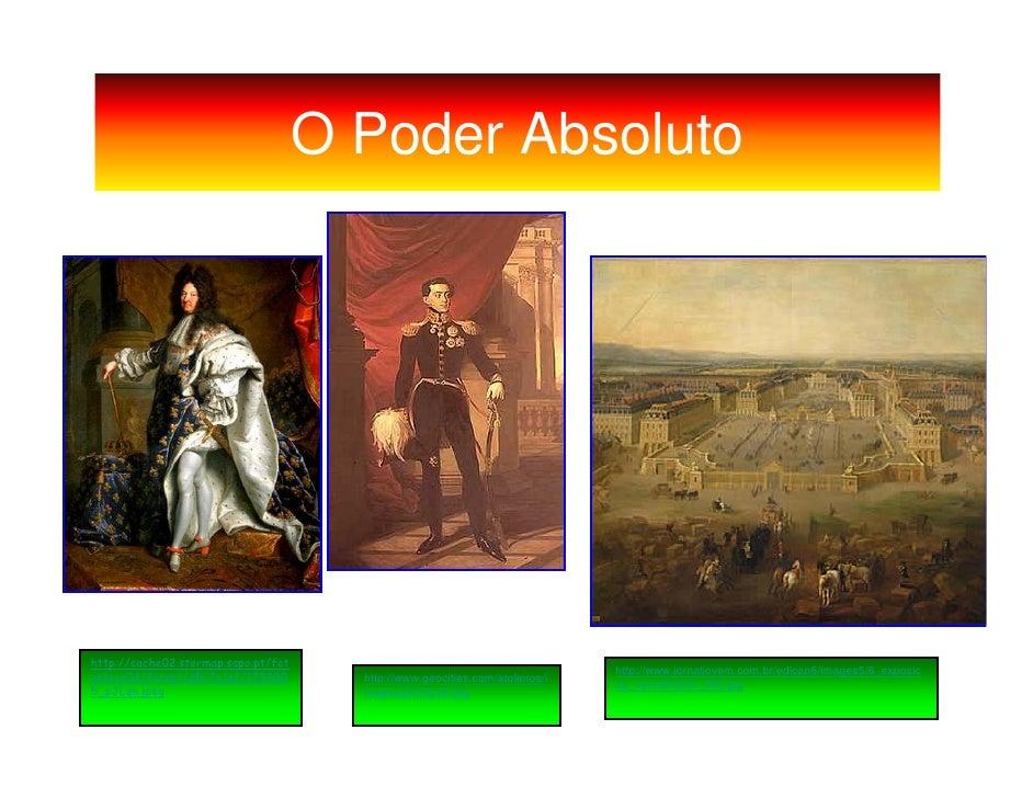 O Poder Absoluto     http://cache02.stormap.sapo.pt/fot                                                                   ...
