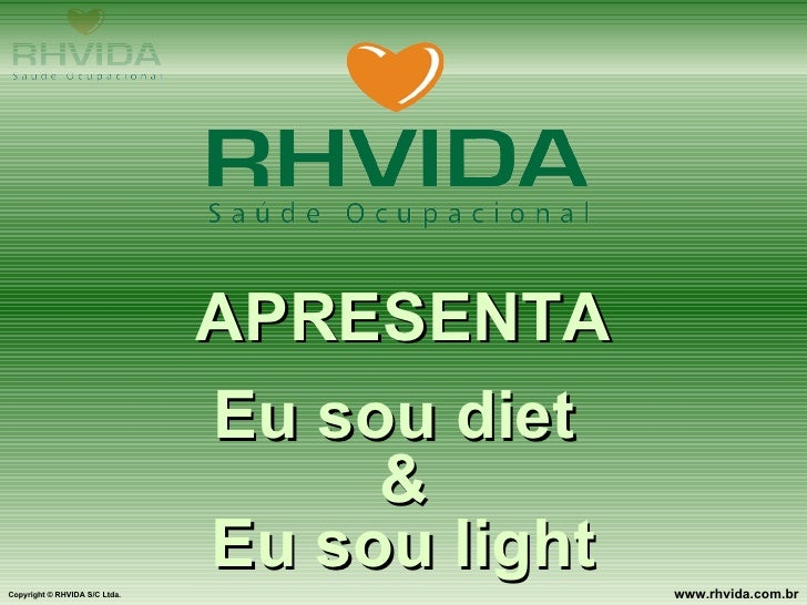 O que DIET  e o que é  LIGHT?