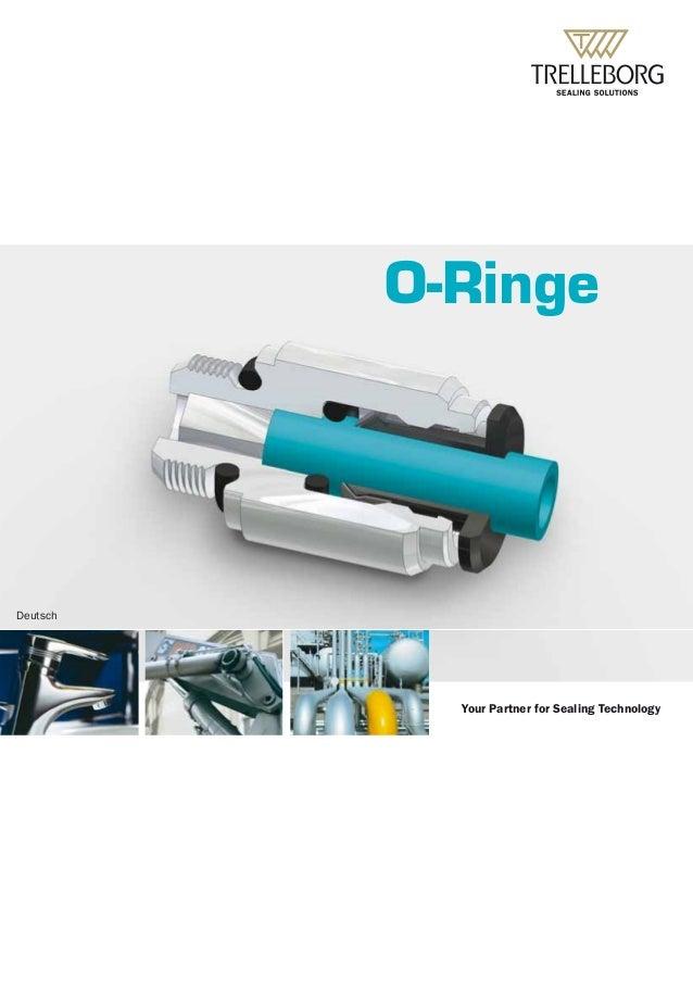 Your Partner for Sealing Technology O-Ringe Deutsch