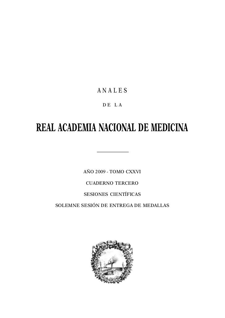 ANALES                    DE LAREAL ACADEMIA NACIONAL DE MEDICINA             AÑO 2009 - TOMO CXXVI             CUADERNO T...