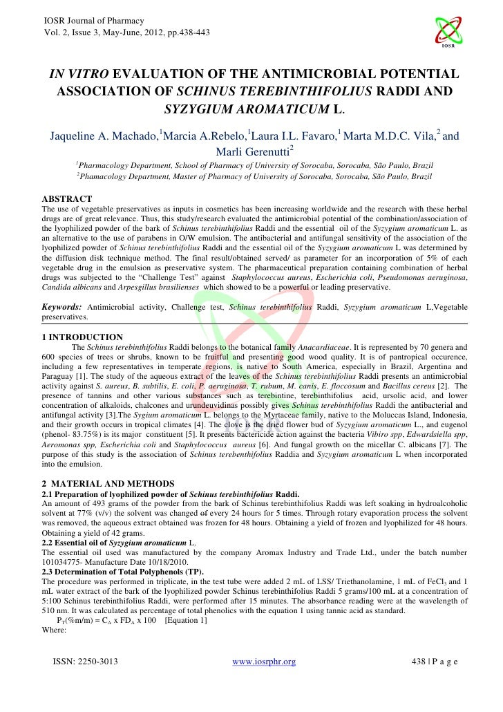 IOSR Journal of PharmacyVol. 2, Issue 3, May-June, 2012, pp.438-443  IN VITRO EVALUATION OF THE ANTIMICROBIAL POTENTIAL   ...