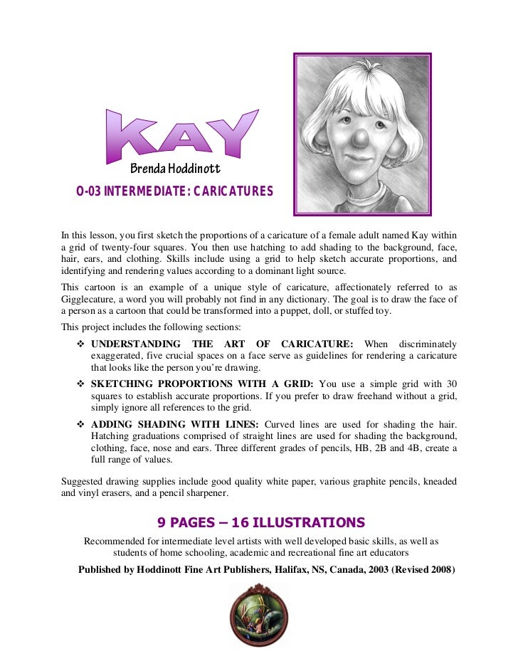 Brenda Hoddinott   O-03 INTERMEDIATE: CARICATURESIn this lesson, you first sketch the proportions of a caricature of a fem...