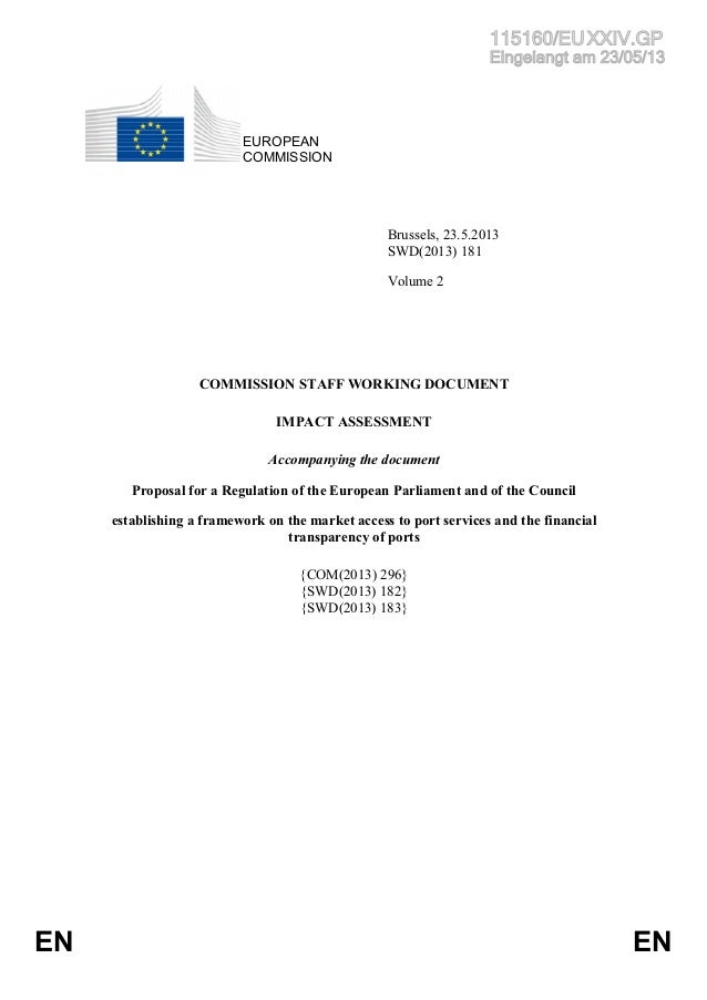 Proposal for a Regulation of the European Parliament and of the Council  establishing a framework on the market access to port services and the financial  transparency of ports