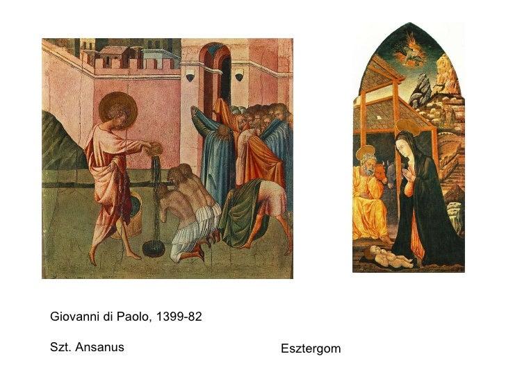 Giovanni di Paolo, 1399-82 Szt. Ansanus Esztergom