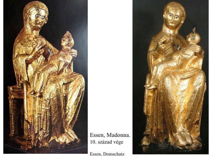 Essen, Madonna. 10. század vége Essen, Domschatz
