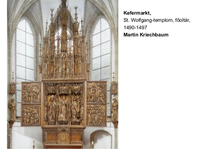 Kefermarkt, St. Wolfgang-templom, főoltár, 1490-1497 Martin Kriechbaum