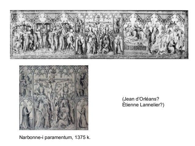 Narbonne-i paramentum, 1375 k. (Jean d'Orléans? Étienne Lannelier?)