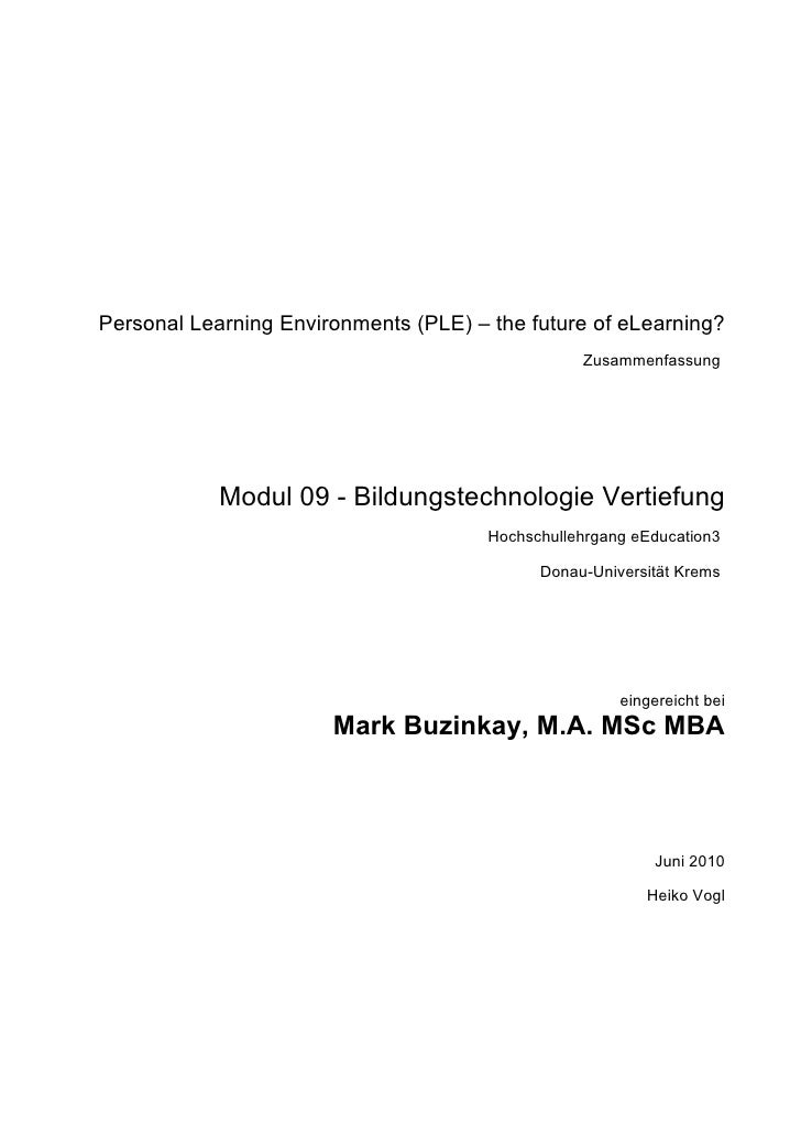 Personal Learning Environments (PLE) – the future of eLearning?                                                   Zusammen...