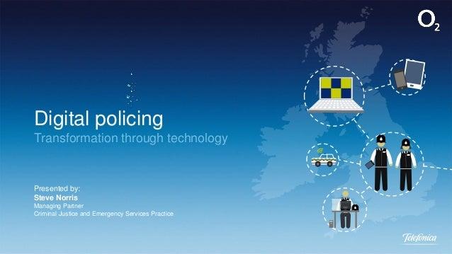 Digital policing: Transformation through technology