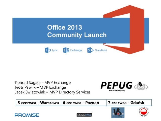 Office 2013 community launch - exchange 2013 what's new