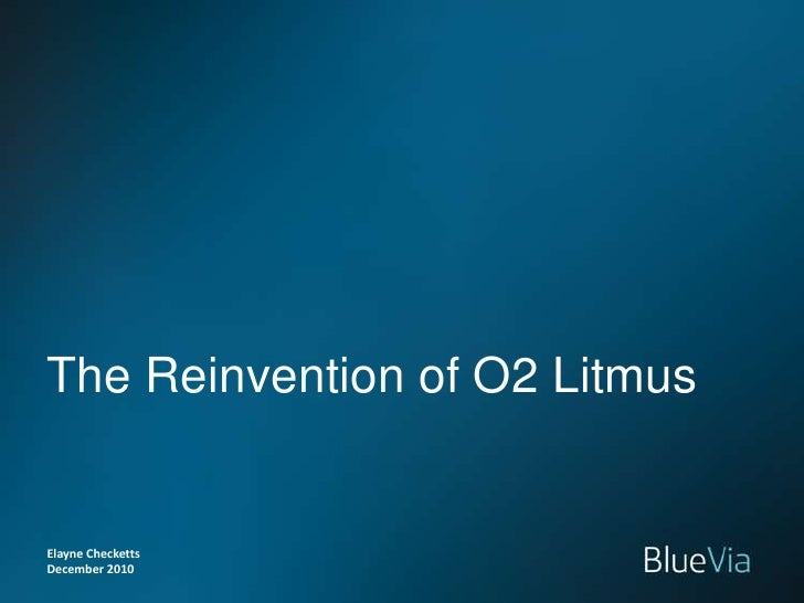 O2 Litmus is Changing: Find out about BlueVia