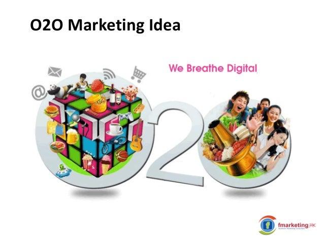O2O Marketing Idea