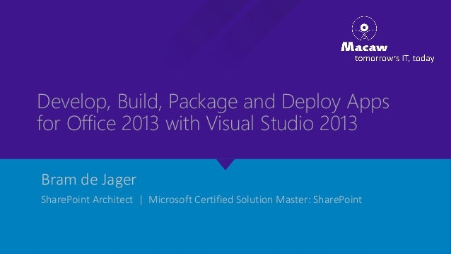 O365con14 - develop, build, package and deploy apps for office 2013 with visual studio