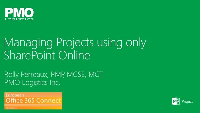 O365con14 - managing projects using only sharepoint online