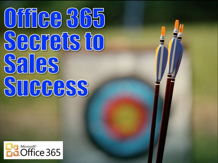 O365 Secrets To Sales Success
