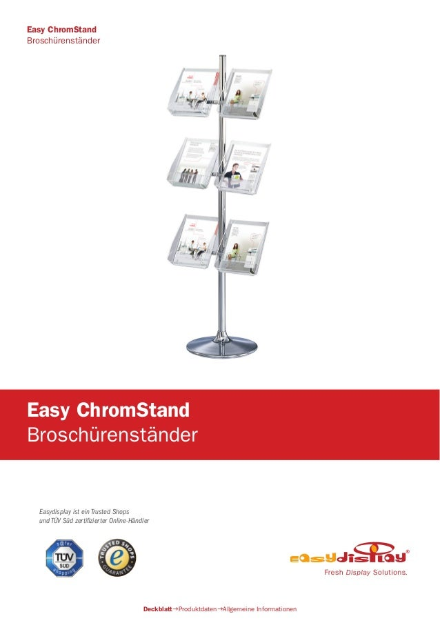 Easydisplay ist ein Trusted Shops und TÜV Süd zertifizierter Online-Händler Easy ChromStand Broschürenständer DeckblattPr...