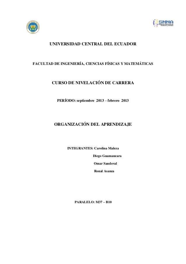 UNIVERSIDAD CENTRAL DEL ECUADOR FACULTAD DE INGENIERÍA, CIENCIAS FÍSICAS Y MATEMÁTICAS CURSO DE NIVELACIÓN DE CARRERA PERÍ...