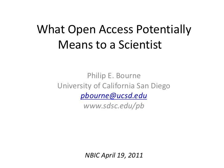 Open Access NBIC Workshop April 19, 2011