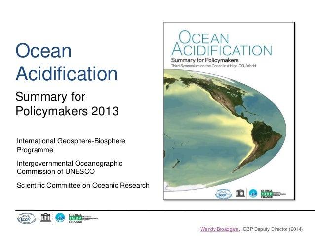 Ocean Acidification Summary for Policymakers 2013 International Geosphere-Biosphere Programme Intergovernmental Oceanograp...