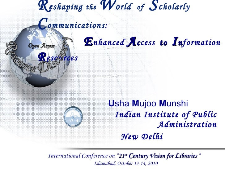 Reshaping the world of scholarly communication by Dr. Usha Munshi