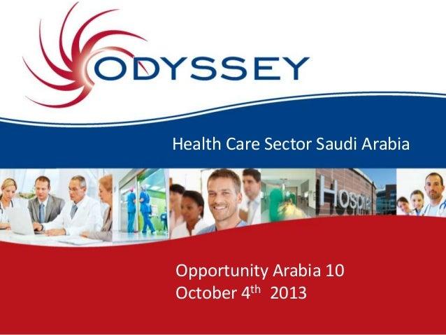 Health Care Sector Saudi Arabia Opportunity Arabia 10 October 4th 2013