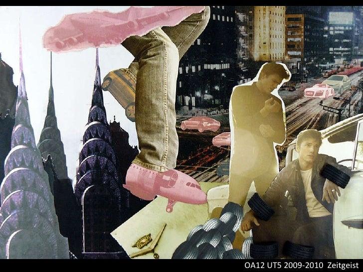 OA12 UT5 2009-2010  Zeitgeist