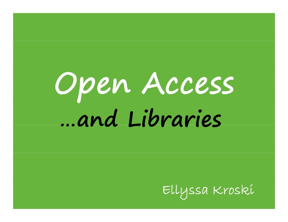 Open Access and Libraries