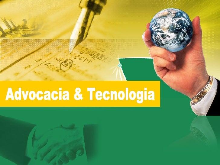 Advocacia & Tecnologia