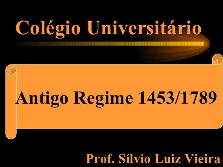 O absolutismo   antigo regime 1453-1789