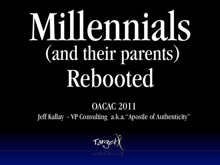OACAC Millennials Rebooted