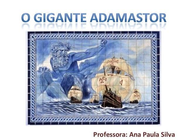 Professora: Ana Paula Silva