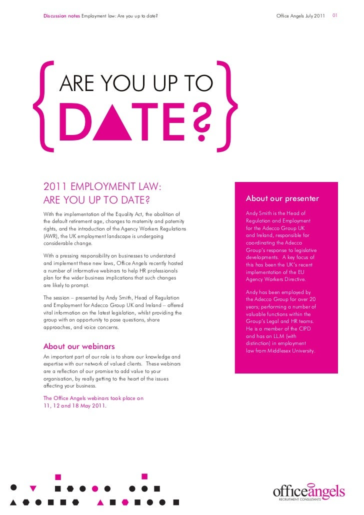 Discussion notes Employment law: Are you up to date?                             Office Angels July 2011   01       ARE YO...