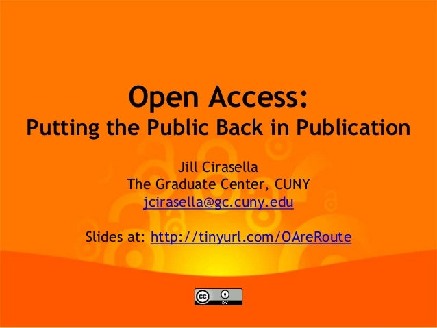 Open Access: Putting the Public Back in Publication
