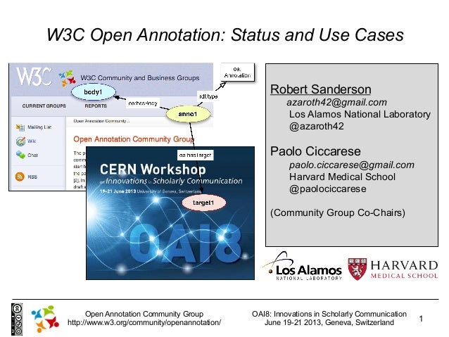OAI8: Innovations in Scholarly CommunicationJune 19-21 2013, Geneva, Switzerland1Open Annotation Community Grouphttp://www...