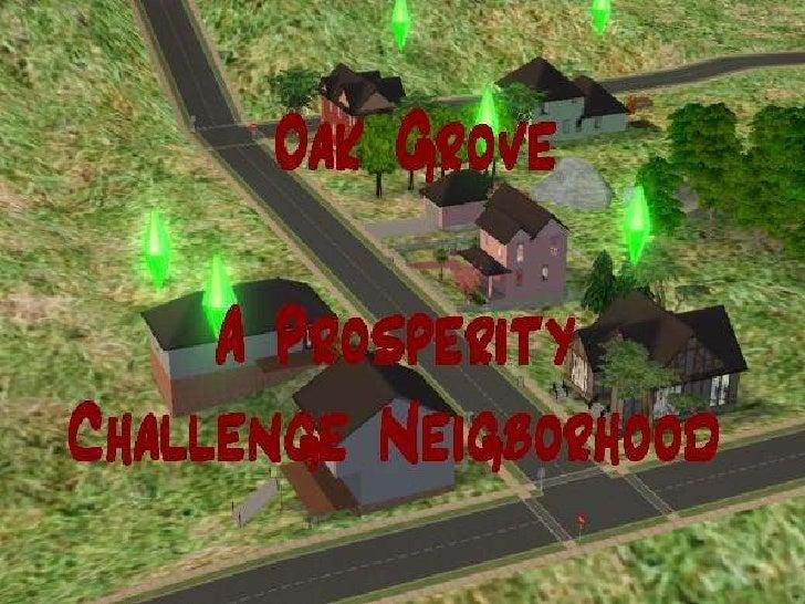 Oak Grove Update 1