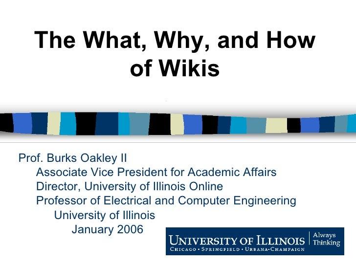 Prof. Burks Oakley II Associate Vice President for Academic Affairs Director, University of Illinois Online Professor of E...