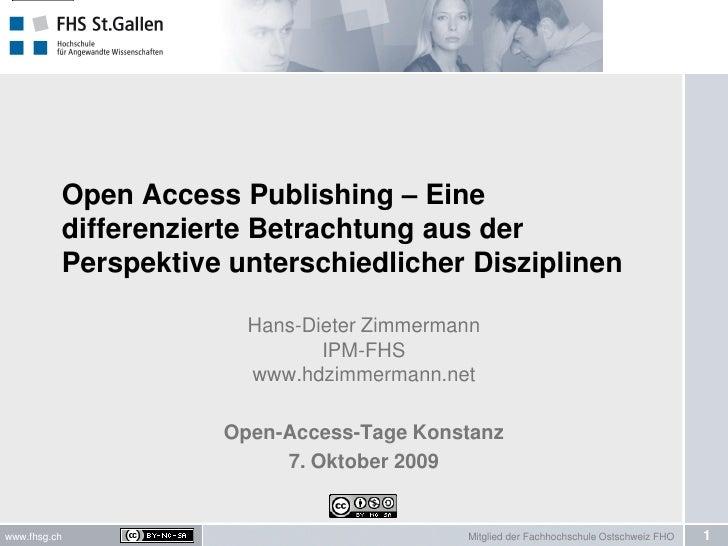 Open Access Publishing – Eine           differenzierte Betrachtung aus der           Perspektive unterschiedlicher Diszipl...