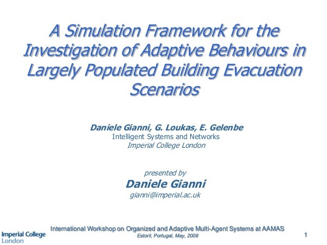 A Simulation Framework for the Investigation of Adaptive Behaviours in Largely Populated Building Evacuation Scenarios